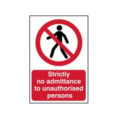 Scan Strictly No Admittance To Unauthorised Persons - PVC 400 x 600mm - SCA4052