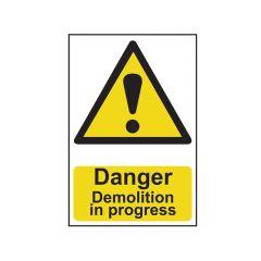 Scan Danger Demolition In Progress - PVC 400 x 600mm - SCA4106
