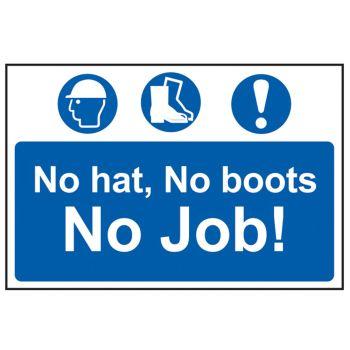 Scan No Hat, No Boots, No Job - PVC 600 x 400mm - SCA4009