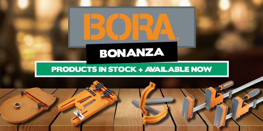 Bora Bonanza - Products In Stock And Available Now!